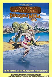 A Nymphoid Barbarian in Dinosaur Hell(1990) Poster - Movie Forum, Cast, Reviews