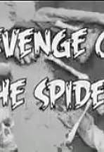 Revenge of the Spider