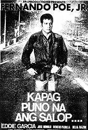 Kapag puno na ang salop (1987)