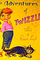 Image of The Adventures of Twizzle