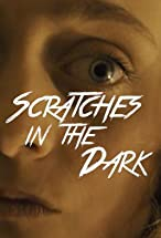 Primary image for Scratches in the Dark