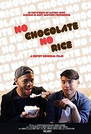 No Chocolate, No Rice Poster