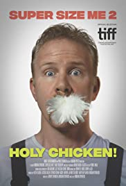Super Size Me 2: Holy Chicken! (2017) - IMDb
