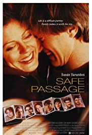 Safe Passage (1994) Poster - Movie Forum, Cast, Reviews