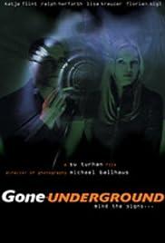 Gone Underground Poster