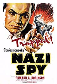 Confessions of a Nazi Spy (1939) Poster - Movie Forum, Cast, Reviews