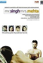 Mr. Singh/Mrs. Mehta