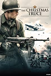 Christmas Truce (2015) Poster - Movie Forum, Cast, Reviews