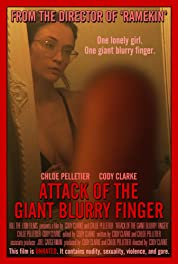 Attack of the Giant Blurry Finger poster