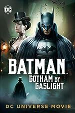 Batman: Gotham by Gaslight(2018)