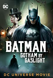 Batman Gotham by Gaslight(2018)