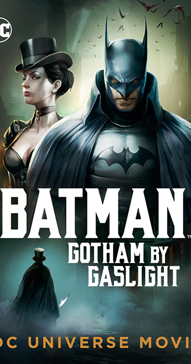 Batman: Gotham by Gaslight (Video 2018) - IMDb