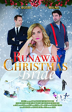 Permalink to Movie Runaway Christmas Bride (2017)