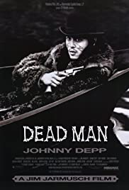 Dead Man (1995) Poster - Movie Forum, Cast, Reviews
