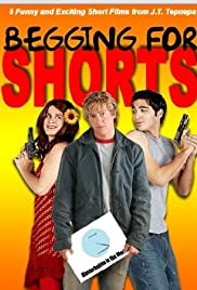 Begging for Shorts Poster