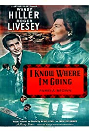 'I Know Where I'm Going!' (1945) Poster - Movie Forum, Cast, Reviews