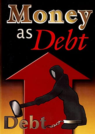 Money as Debt (2006)