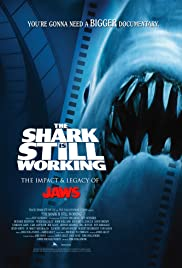 The Shark Is Still Working (2007) Poster - Movie Forum, Cast, Reviews