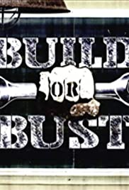 Build or Bust Poster