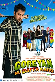 Goreyan Nu Daffa Karo (2014) Poster - Movie Forum, Cast, Reviews