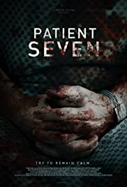 Patient Seven (2016) Poster - Movie Forum, Cast, Reviews