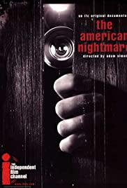 The American Nightmare (2000) Poster - Movie Forum, Cast, Reviews
