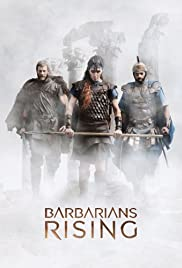 Barbarians Rising Poster - TV Show Forum, Cast, Reviews