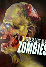 I Dream of Zombies