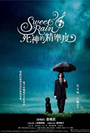Sweet Rain: Accuracy of Death (2008) Poster - Movie Forum, Cast, Reviews