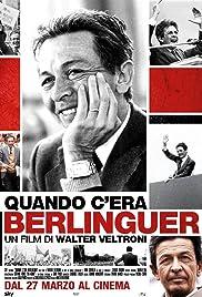 Quando c'era Berlinguer(2014) Poster - Movie Forum, Cast, Reviews