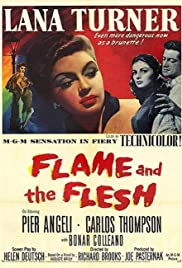 Flame and the Flesh Poster