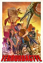 Terrordactyl (2016) Poster - Movie Forum, Cast, Reviews
