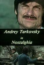 Andrey Tarkovsky in Nostalghia