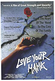 Love Your Mama Poster