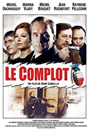 Le complot Poster