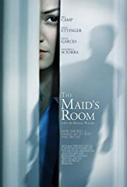 The Maid's Room (2013) Poster - Movie Forum, Cast, Reviews