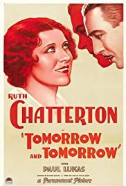 Tomorrow and Tomorrow Poster