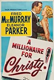 A Millionaire for Christy (1951) Poster - Movie Forum, Cast, Reviews