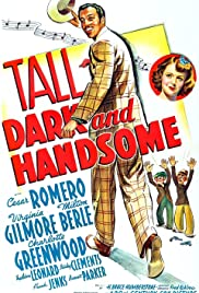 Tall, Dark and Handsome (1941) Poster - Movie Forum, Cast, Reviews