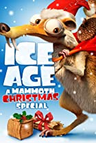Ice Age: A Mammoth Christmas (2011) Poster