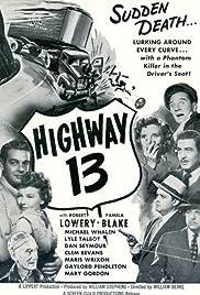 Highway 13 Poster