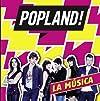 """""""Popland!"""""""