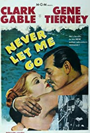 Never Let Me Go (1953) Poster - Movie Forum, Cast, Reviews
