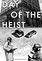 Day of the Heist