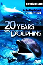 Image of Twenty Years with the Dolphins