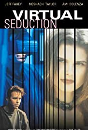 Virtual Seduction (1995) Poster - Movie Forum, Cast, Reviews