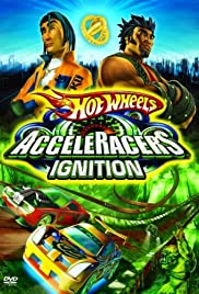 Hot Wheels: AcceleRacers - Ignition Poster