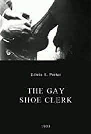 The Gay Shoe Clerk(1903) Poster - Movie Forum, Cast, Reviews