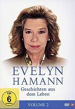 Evelyn Hamann's Geschichten aus dem Leben