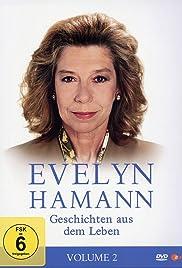 Evelyn Hamanns Geschichten aus dem Leben Poster